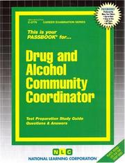 Cover of: Drug and Alcohol Community Coordinator (Career Exam Ser:C-2776) | Jack Rudman