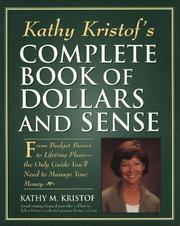 Cover of: Kathy Kristof's complete book of dollars and sense