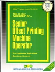 Cover of: Senior Offset Printing Machine Operator | Jack Rudman