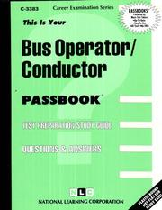 Cover of: Bus Operator Conductor (Career Examination Series. : C-3383) | Jack Rudman
