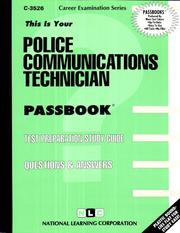 Cover of: Police Communications Technician (Career Exam Ser.) (Career Exam Ser.) |