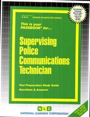 Cover of: Supervising Police Communications Technician (Career Examination Passbooks) |