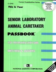 Cover of: Senior Laboratory Animal Caretaker | National Learning Corporation