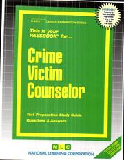 Cover of: Crime Victim Counselor (Career Examination Passbooks) |