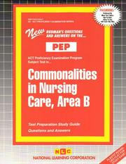 Cover of: Commonalities in Nursing Care, Area B ( Nursing Concepts 2) (Act Proficiency Examination Program (Pep).) |