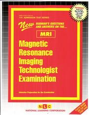 Magnetic Resonance Imaging Technologist Examination (MRI)