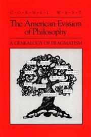 Cover of: The American evasion of philosophy: a genealogy of pragmatism