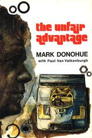 Cover of: The Unfair Advantage - Special Edition Hardcover | Mark Donohue