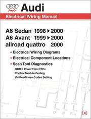 Cover of: Audi A6: Electrical Wiring Manual : A6 Sedan 1998, 1999, 2000 : A6 Avant 1999, 2000