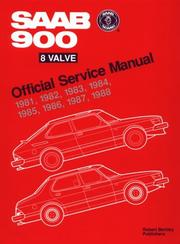 Cover of: Saab 900 Eight Valve Official Service Manual, 1981-1988