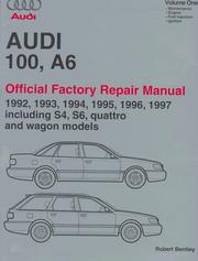 Cover of: Audi 100, A6: Official Factory Repair Manual 1992-1997:Including S4, S6, Quattro and Wagon Models