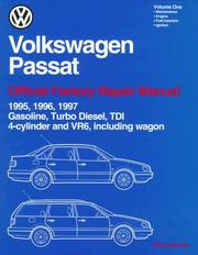 Cover of: Volkswagen Passat: Official Factory Repair Manual (2 Volume Set) 1995, 1996, 1997: Gasoline, Turbo Diesel, Tdi 4-Cylinder and Vr6, Including Wagon (Volkswagen)