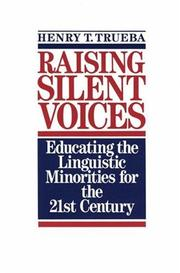 Raising Silent Voices by Henry T. Trueba