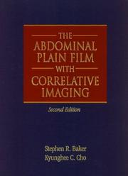 Cover of: abdominal plain film with correlative imaging | Stephen R. Baker