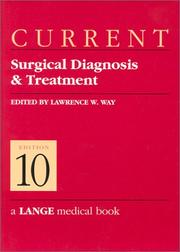 Cover of: Current Surgical Diagnosis & Treatment | Lawrence W., MD Way