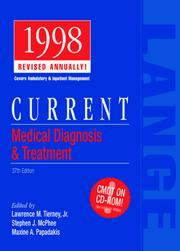 Cover of: CURRENT Medical Diagnosis & Treatment 1998 | Lawrence M., Md Tierney