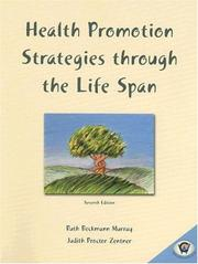 Cover of: Health Promotion Strategies through the Lifespan (7th Edition) | Ruth Beckmann Murray