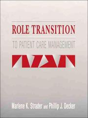 Cover of: Role transition to patient care management