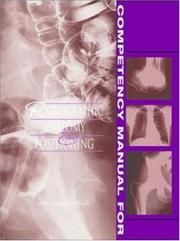 Cover of: Competency Manual for Radiographic Anatomy and Positioning