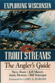 Cover of: Exploring Wisconsin Trout Streams | Jeff Mayers