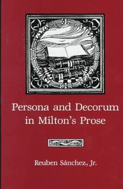 Cover of: Persona and decorum in Milton's prose