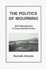 The politics of mourning by Rochelle Almeida