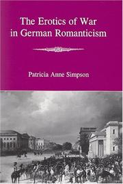 Cover of: The Erotics of War in German Romanticism | Patricia Anne Simpson