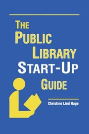 Cover of: The public library start-up guide | Christine Lind Hage