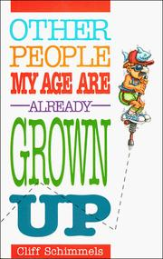 Cover of: Other people my age are already grown up