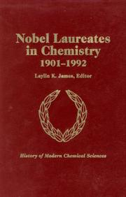 Cover of: Nobel Laureates in Chemistry, 1901-1992 | Laylin K. James