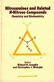 Nitrosamines and related N-nitroso compounds by