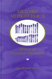 Cover of: Eilhard Mitscherlich, prince of Prussian chemistry