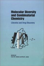 Cover of: Molecular Diversity and Combinatorial Chemistry |