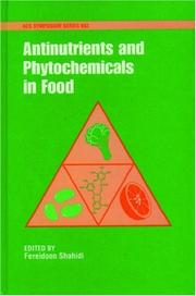Cover of: Antinutrients and phytochemicals in food |