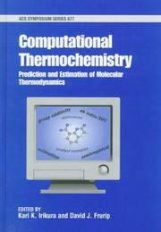 Computational Thermochemistry: Prediction And Estimation Of Molecular Thermodynamics