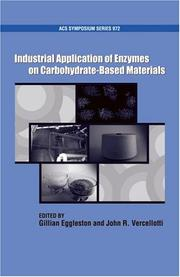 Cover of: Industrial Application of Enzymes on Carbohydrate Based Materials (Acs Symposium Series) | Gillian Eggleston