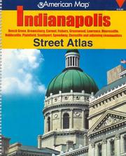 Cover of: AMERICAN MAP INDIANAPOLIS INDIANA STREET (Indianapolis & Vicinity Street Atlas) | Creative Sales Corp.