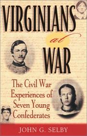 Cover of: Virginians at war | John Gregory Selby