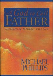 Cover of: A God to call father