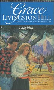 Cover of: Ladybird (Grace Livingston Hill #55)