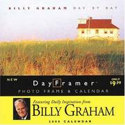Cover of: Day by Day With Billy Graham (DayFramer Calendars) by Graham, Billy