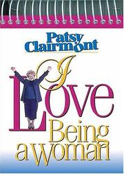 Cover of: I Love Being a Woman (Inspirations Calendars)