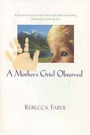 Cover of: A mother's grief observed