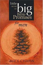Cover of: The Little Book of Big Bible Promises for Men (Little Book of Big Bible Promises) | Alice Zillman Chapin