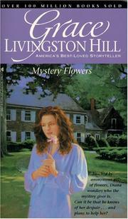 Cover of: Mystery Flowers (Grace Livingston Hill #61)
