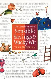 Cover of: The complete book of sensible sayings & wacky wit | [compiled by] Vern McLellan.