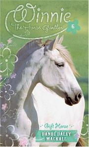 Cover of: Gift Horse (Winnie the Horse Gentler #6)
