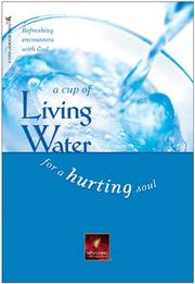 Cover of: A Cup of Living Water for a Hurting Soul (Living Water Series) | David R. Livingstone