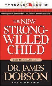 Cover of: The New Strong-willed Child: Birth Through Adolescence