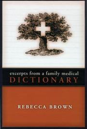Cover of: Excerpts from a Family Medical Dictionary | Rebecca Brown